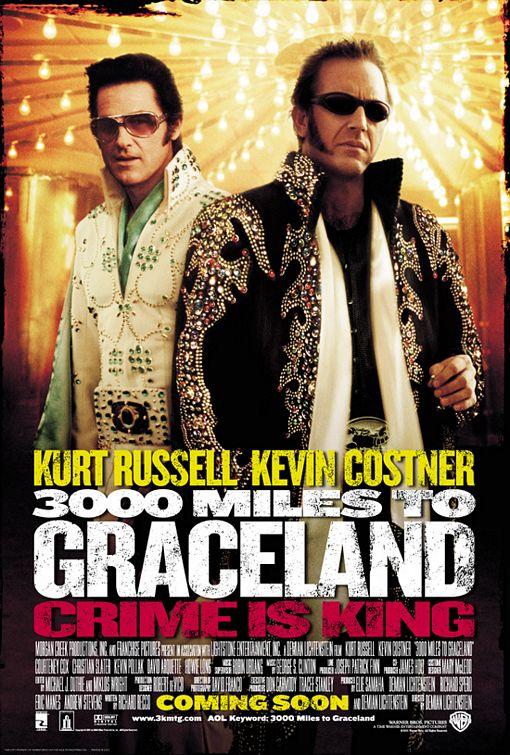 three_thousand_miles_to_graceland_ver1