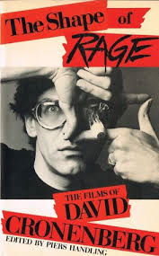 cronenberg shape of rage